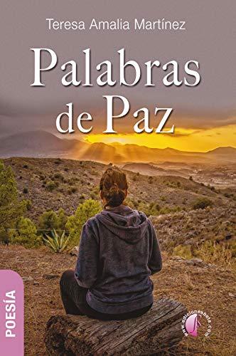 Palabras de paz (Poesía) eBook: Teresa Amalia Martínez: Amazon.es ...