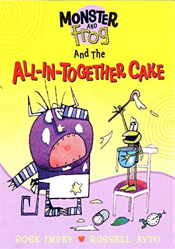 Monster and Frog and the all-in-together cake