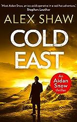 Cold East (An Aidan Snow SAS Thriller, Book 3)
