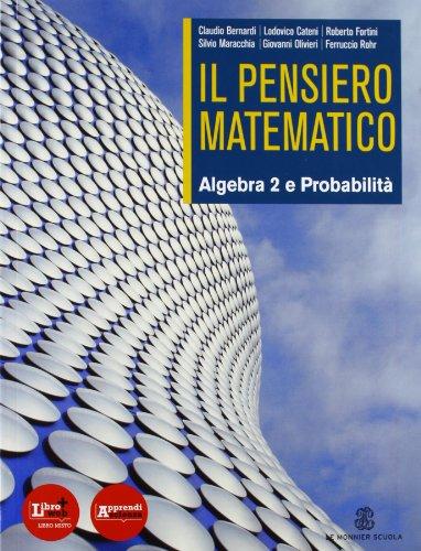 Il pensiero matematico. Con probabilit. Con espansione online. Per il biennio delle Scuole superiori: 2