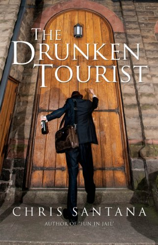 The Drunken Tourist (English Edition)