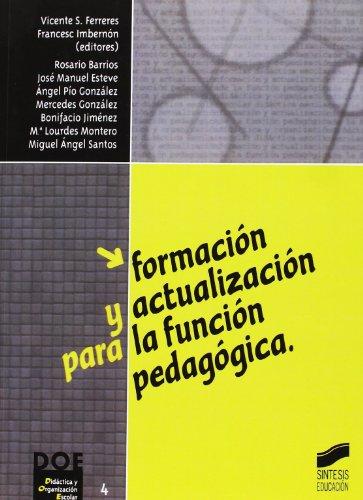 Formación y actualización para la función pedagógica (Didáctica y organización escolar)