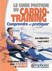 Le guide pratique du Cardio-Training