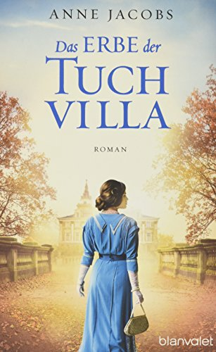 Buchcover Das Erbe der Tuchvilla: Roman (Die Tuchvilla-Saga, Band 3)