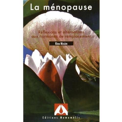 La ménopause : Réflexions et alternatives aux hormones de remplacement