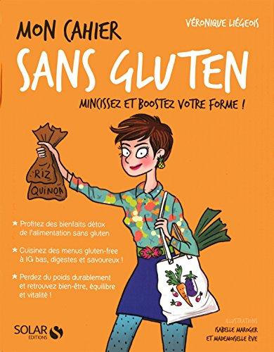 Mon cahier sans gluten par Véronique Liégeois