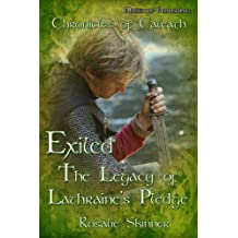 Exiled: The Legacy of Lathraine's Pledge-Book Three (The Chronicles of Caleath 3) (English Edition)