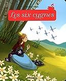 Minicontes Classiques : les Six Cygnes - Dès 3 ans