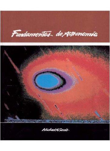 FUNDAMENTOS DE ASTRONOMIA (GEOGRAFÍA Y GEOLOGÍA-ASTRONOMIA) por SEEDS