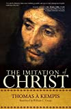The Imitation of Christ: A Timeless Classic for Contemporary Readers