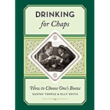 Drinking for Chaps: How to Choose One's Booze