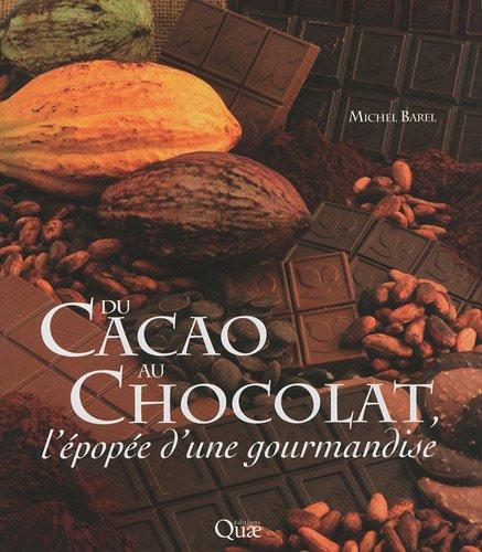 Du cacao au chocolat par Michel Barel