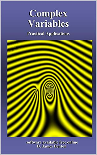 Complex Variables: Practical Applications book cover
