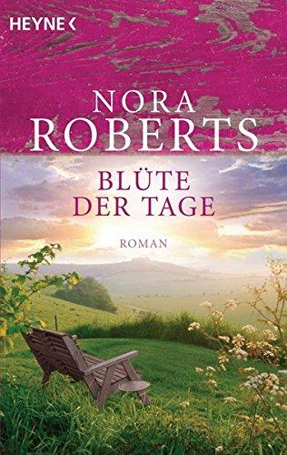 Blüte der Tage (Die Garten-Eden-Trilogie, Band 1) (Der Frauen Garten)
