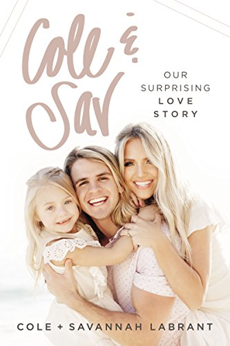 Cole and   Sav: Our Surprising Love Story (English Edition) por Cole and Savannah LaBrant