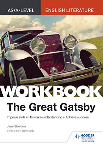 AS/A-level English Literature Workbook: The Great Gatsby (As/a English Literature Workbk) por Jane Sheldon
