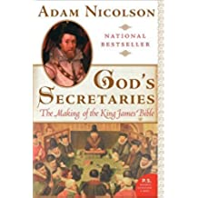 God's Secretaries: The Making of the King James Bible (English Edition)