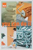 ISBN: 0953524310 - B&Q You Can Do it: The Complete B&Q Step-by-step Book of Home Improvement
