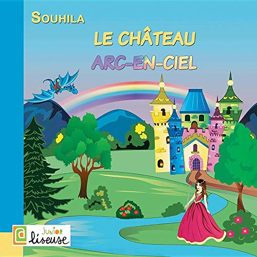 Le Château Arc-En-Ciel