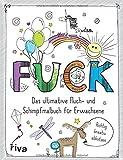 FUCK - Das ultimative Fluch- und Schimpfmalbuch für Erwachsene - Riva Verlag