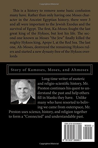 Moses Saved Egypt: Story of Kamoses, Moses, and Ahmoses
