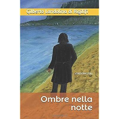 Ombre Nella Notte: Edizione 2017
