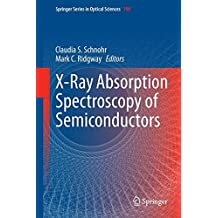 X-Ray Absorption Spectroscopy of Semiconductors (Springer Series in Optical Sciences)