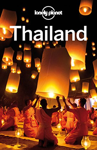Lonely Planet Thailand (Travel Guide) by [Planet, Lonely, Beales, Mark, Bewer, Tim, Bindloss, Joe, Bush, Austin, Eimer, David, Evans, Bruce, Harper, Damian, Noble, Isabella]