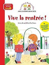 Vive la rentrée : Niveau 1 : je découvre la lecture