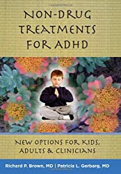 Non-Drug Treatments for ADHD - New Options for Kids, Adults, and Clinicians