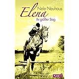 Elena – Ein Leben für Pferde, Band 5: Elena – Ihr größter Sieg