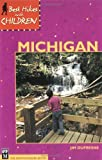 Best Hikes with Children in Michigan by Jim DuFresne (2001-07-01)