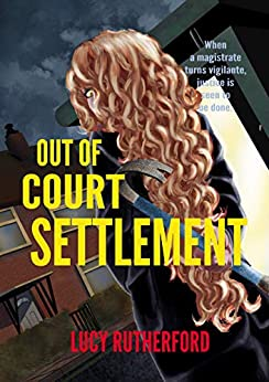 Out of Court Settlement by [Rutherford, Lucy]