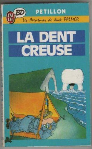 La dent creuse par Pétillon