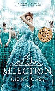 La Sélection, tome 1 par Kiera Cass