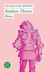 Paradiese, Übersee: Roman