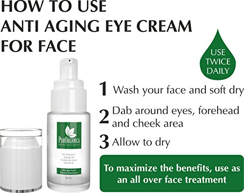 PurOrganica EYE CREAM for Dark Circles, Puffiness, Eye Bags, Wrinkles and Crow's Feet – DOUBLE SIZED 30ML – Organic Anti Ageing Cream with Vitamin C, Hyaluronic Acid, Jojoba Oil and Vitamin E – Best Natural Treatment for Women and Men – 100% Satisfaction or Your Money Back Guarantee