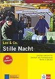 Stille Nacht: Lektüre Deutsch als Fremdsprache A2-B1. Buch mit Audio-CD (Leo & Co.)
