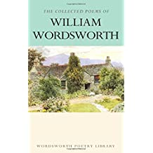 Collected Poems of William Wordsworth (Wordsworth Collection)