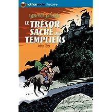 Le trésor sacré des Templiers