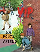 Een foute vriend (Very Important Puber Book 4)