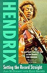 Hendrix: Setting the Record Straight by John McDermott (1994-06-23)