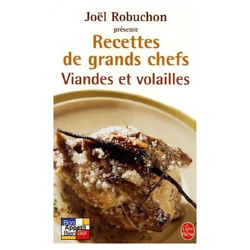 Viandes et volailles : Recettes de grands chefs de Joel Robuchon (12 octobre 2005) Poche
