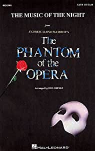 Andrew Lloyd Webber: The Music Of The Night (The Phantom Of The Opera) - SATB/Piano. Partitions pour SATB, Accompagnement Piano