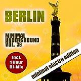 Berlin Minimal Underground, Vol. 39