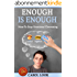 Enough Is Enough: How To Stop Emotional Overeating (English Edition)