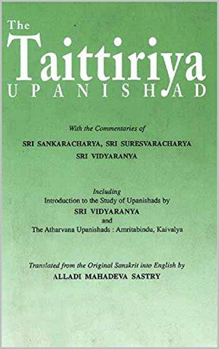 The Taittiriya Upanishad: With the commentaries of SANKARAC HARYA,SURESVARAC HARYA AND SAYANA ( VIDYARANYA ) (English Edition) por Alladi Mahadeva Sastri