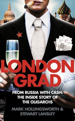 londongrad-from-russia-with-cash-the-inside-story-of-the-oligarchs