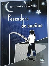Pescadora de sueños par  Rosa María Martínez Alonso