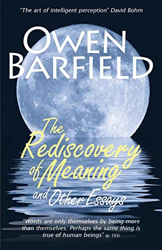 The Rediscovery of Meaning, and Other Essays por Owen Barfield